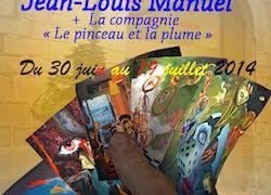 Jean-Louis Manuel + La compagnie «Le pinceau et la plume»