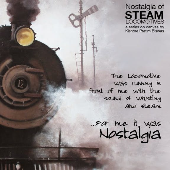 Nostalgia of Indian Steam Locomotives a series of painting by Kishore