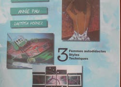Expositions sur 3 femmes, 3 techniques, 3 artistes sur 3 générations