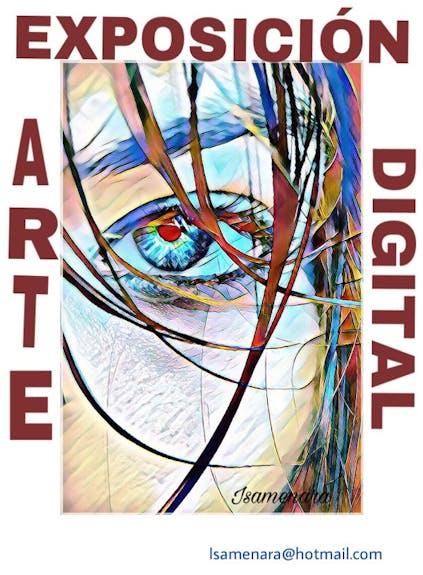 Exposición de Arte digital Isamenara
