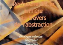 Recherche de la lumière au travers de l'abstraction