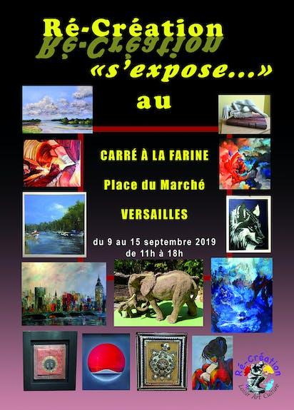 Exposition au Carré à la Farine à Versailles avec Ré-création