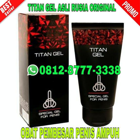 Ciri ciri titan gel asli dan palsu di bekasi 081287773338 titan gel asli bekasi