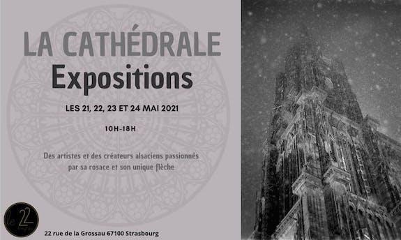 Exposition Cathédrale de Strasbourg